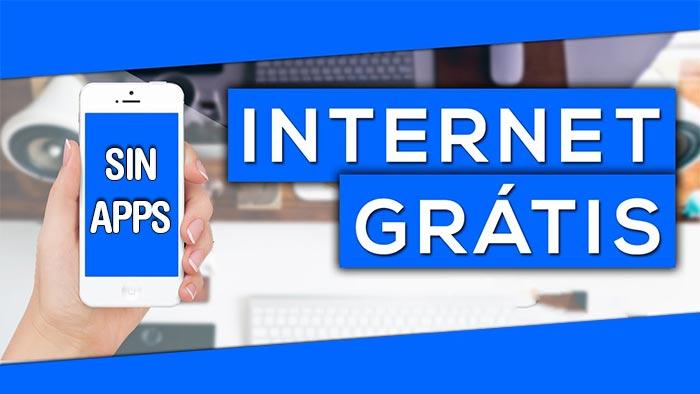 internet gratis sin aplicaciones